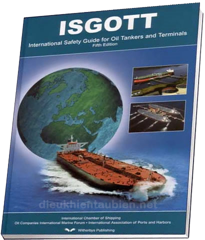International Safety Guide for Oil Tankers & Terminals (ISGOTT) ISGOTT5th