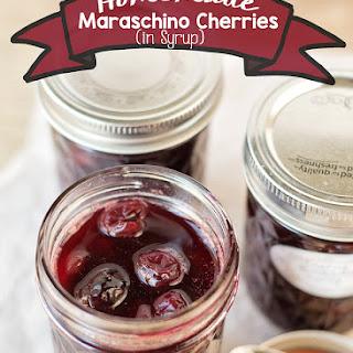 Homemade Maraschino Cherries in Syrup
