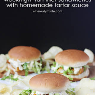 Weeknight Fish Fillet Sandwiches with Homemade Tartar Sauce.