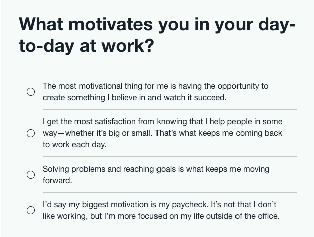 career quiz question about what motivates you in your day-to-day work