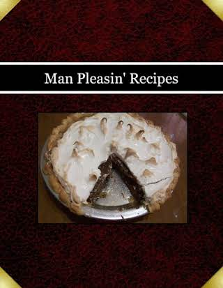 Man Pleasin' Recipes