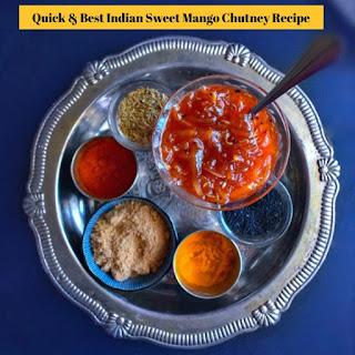 Quick and Best Indian Sweet Mango Chutney Recipe