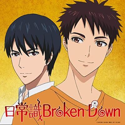 Youkai Apartment no Yuuga na Nichijou ED Single - Nichijoushiki Broken down