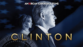 Clinton: American Experience thumbnail