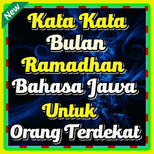 Kata Kata Bulan Ramadhan Bahasa Jawa Untuk Orang Android