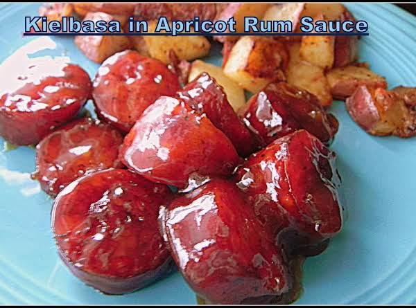 Kielbasa In Apricot Rum Sauce Recipe