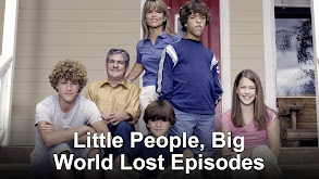 Little People, Big World Lost Episodes thumbnail