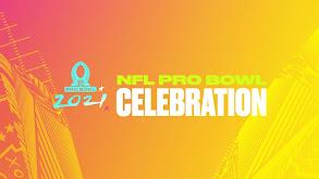 2021 NFL Pro Bowl Celebration thumbnail