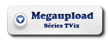 megaupload Greek 1ª Temporada