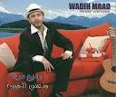 Wadih Mrad-Wadaany El Habeb