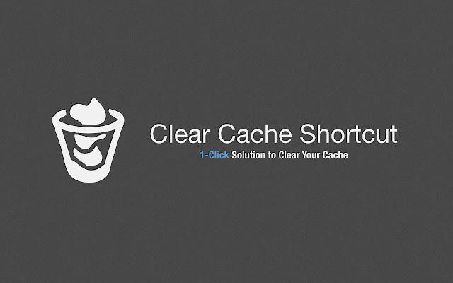 Clear Cache Shortcut