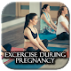 Excersise during pregnancy for PC-Windows 7,8,10 and Mac