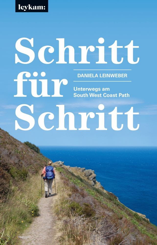 """""""Schritt für Schritt – Unterwegs am South West Coast Path""""*"""