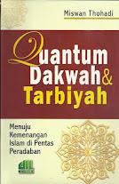 Quantum Dakwah dan Tarbiyah: Menuju Kemenangan Islam di Pentas Peradaban | RBI