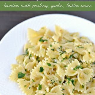 Bow-ties with Parsley Garlic Butter Sauce