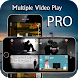 Multiple Video Player - PRO Android