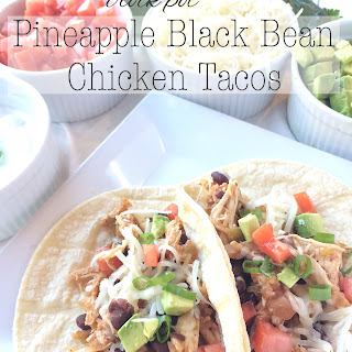 Crock Pot Pineapple & Black Bean Chicken Tacos