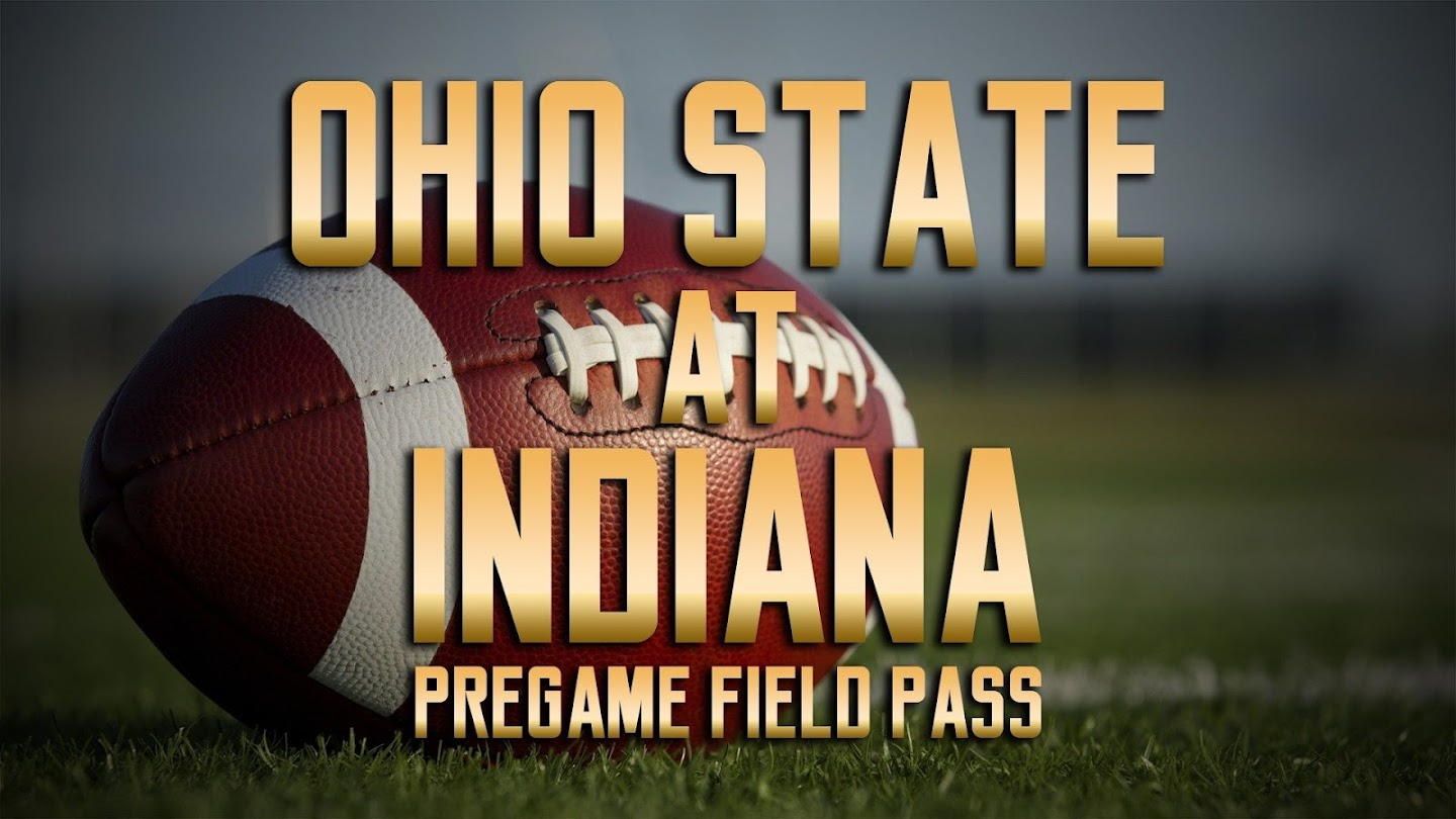 Watch Pregame Field Pass: Ohio State at Indiana live