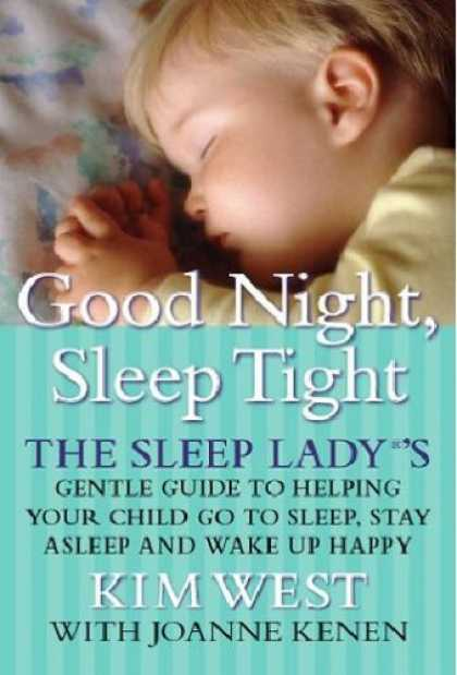 The Sleep Lady's Good Night, Sleep Tight — Kim West