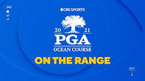 PGA Championship On the Range thumbnail