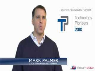 Video: The World Economic Forum awarded StreamBase the title of Technology Pioneer.