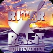 RIVER RAFT: whitewater - симулятор рафтинга