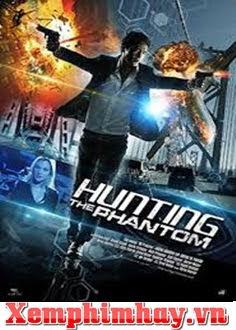 Săn Lùng Bóng Ma (Hunting The Phantom) : Phim Hành Động Cực Hay | xem phim hay 2019 -  ()