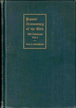 Popular Commentary of the Bible, by Dr. P. E. Kretzmann