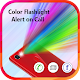 Color Flashlight Alert on Call & SMS : LED Flash Download on Windows