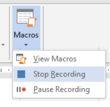 View Tab / Macros drop-down / Stop Recording.