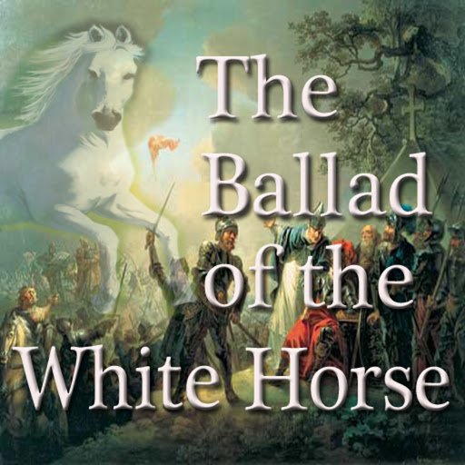 The Ballad Of The White Horse By G K Chesterton Audiobooks On