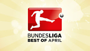 Bundesliga Best of April thumbnail