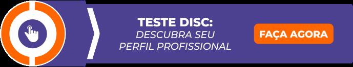 Teste DISC: Descubra o seu perfil rofissional