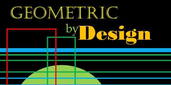 Geometric by Design