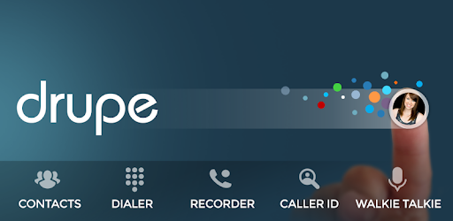 Contacts, Phone Dialer & Caller ID: drupe - Apps on Google Play
