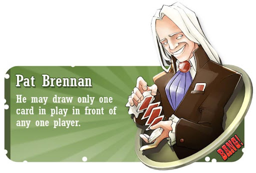 Pat Brennan BANG! card game character