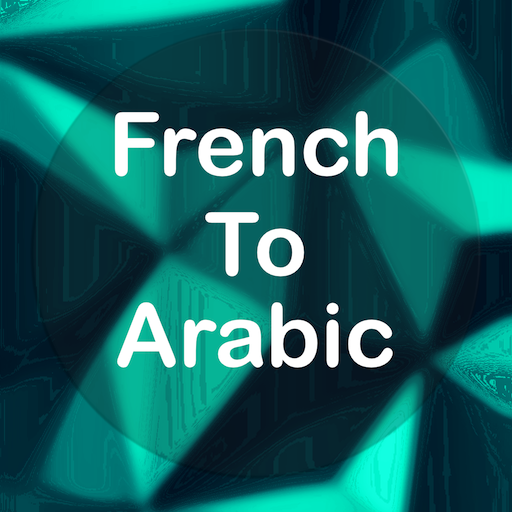 French To Arabic Translator Offline and Online