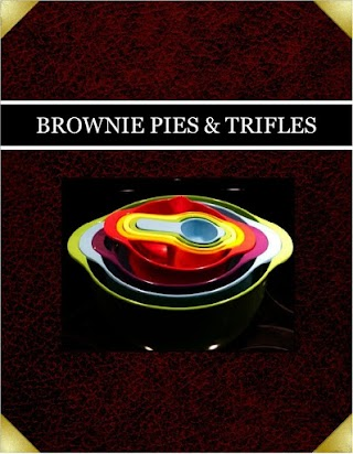 BROWNIE PIES &  TRIFLES
