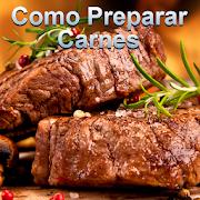 Como preparar carnes deliciosas