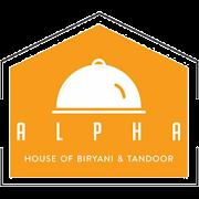 ALPHA - House of Biryani & Tandoor