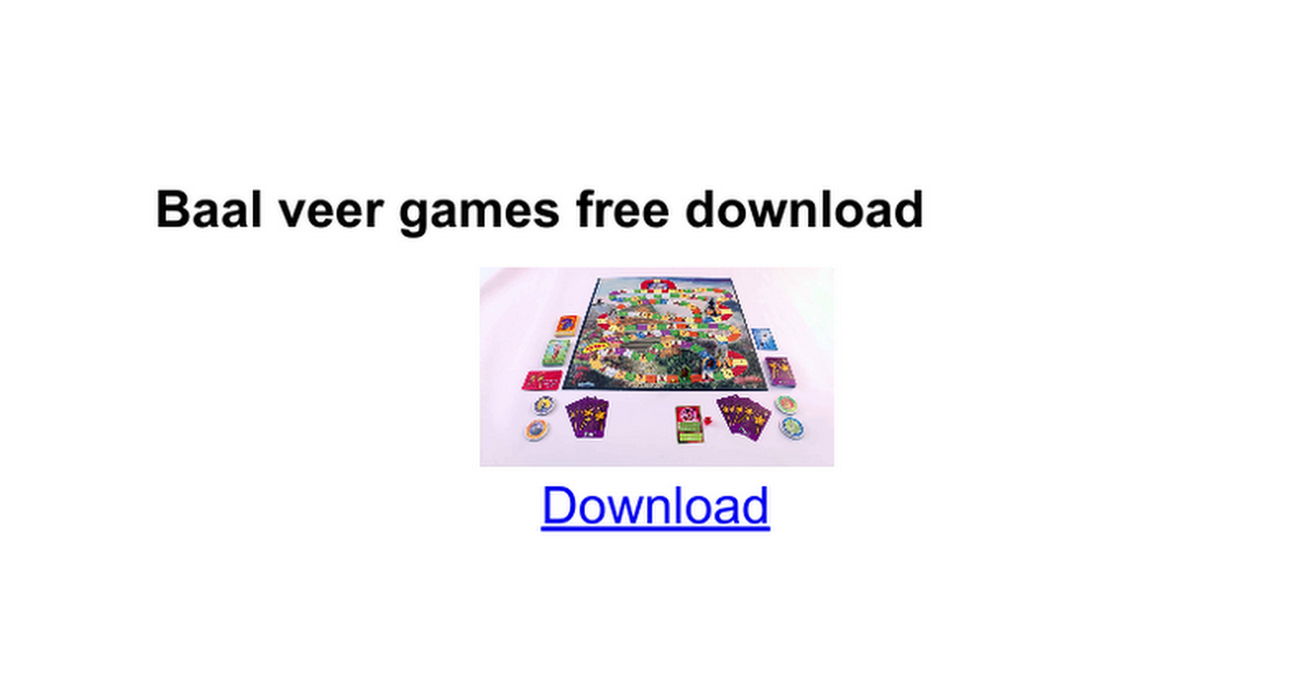 Baal veer games free download - Google Docs