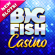 Big Fish Casino – Slot Machines & Huge Rewards Download for PC Windows 10/8/7