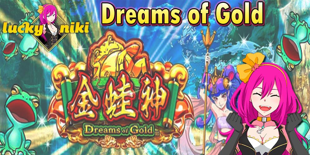 Dreams of Gold Slot