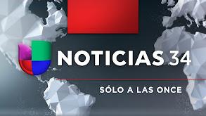 Noticias Univisión 34: Sólo a las once thumbnail