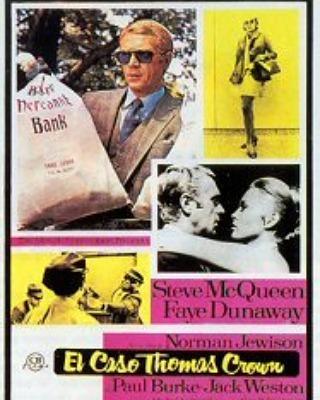 El caso de Thomas Crown (1968, Norman Jewison)