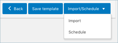 Import and schedule