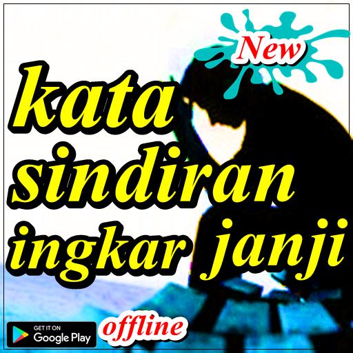 Kata Sindiran Ingkar Janji Applications Sur Google Play