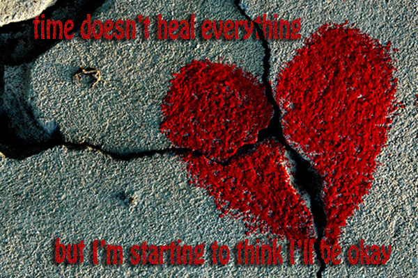 Secret 18 - Image: a heart drawn over cracks in pavement. Text: time doesn't heal everything, but I'm starting to think I'll be okay. Font: pixilated, sans-serif.