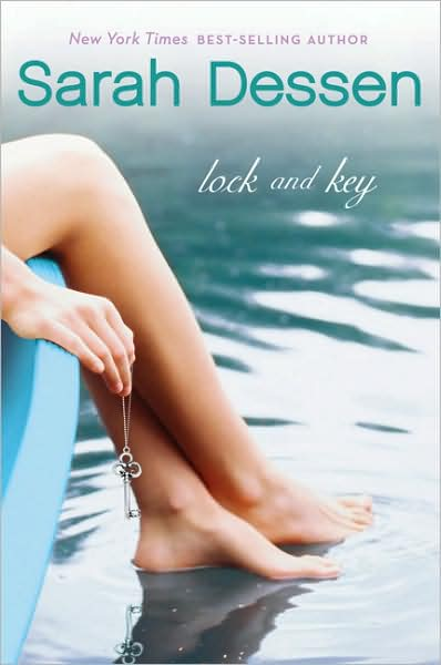 Winner of Lock and Key by Sarah Dessen