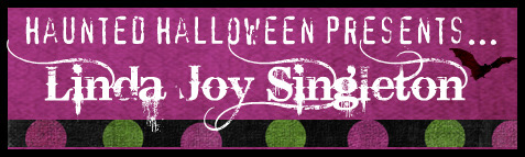 Haunted Halloween with Linda Joy Singleton